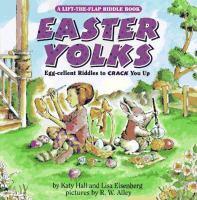 Easter yolks : egg-cellent riddles to crack you up