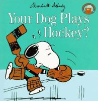 Your Dog Plays Hockey?
