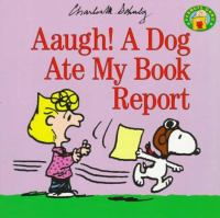 Aaugh! A Dog Ate My Book Report