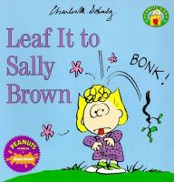 Leaf It to Sally Brown
