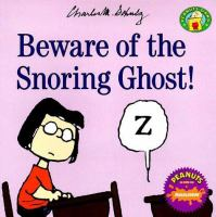 Beware of the Snoring Ghost!