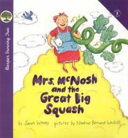 Mrs. McNosh and the Great Big Squash