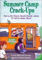 Summer Camp Crack-ups and Lots S'more Knock-knock Jokes to Write Home About