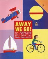 Away We Go!