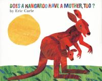 Does A Kangaroo Have A Mother, Too?