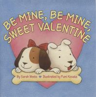 Be Mine, Be Mine, Sweet Valentine