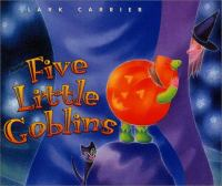 Five Little Goblins