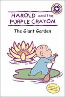 Harold and the Purple Crayon : the Giant Garden