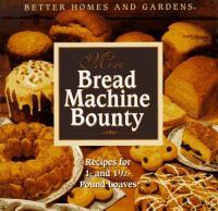 More Bread Machine Bounty