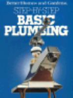 Better Homes and Gardens Step-by-step Basic Plumbing