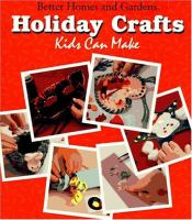 Holiday Crafts Kids Can Make