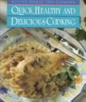 Quick, Healthy and Delicious Cooking