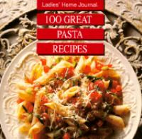 100 Great Pasta Recipes