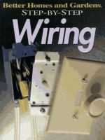 Better Homes and Gardens Step-by-step Wiring