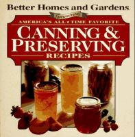Better Homes and Gardens Presents America's All-time Favorite Canning & Preserving Recipes
