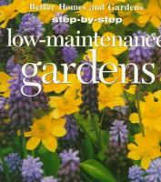 Low-maintenance Gardens