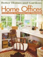 Home Offices: Your Guide to Planning and Furnishing