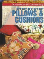 Step-by-step Pillows & Cushions