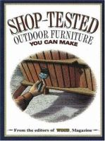 Shop-tested Outdoor Furniture You Can Make