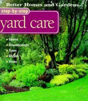 Better Homes and Gardens Step-by-step Yard Care