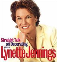 Lynette Jennings, Straight Talk on Decorating