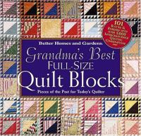Grandma's Best Full-size Quilt Blocks