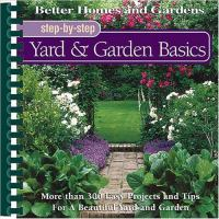 Step-by-step Yard & Garden Basics