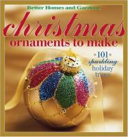 Better Homes and Gardens Christmas Ornaments to Make