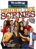 Trading Spaces Behind the Scenes