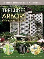 Trellises, Arbors, & Pergolas