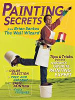 Painting Secrets From Brian Santos, the Wall Wizard