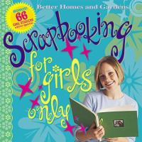 Scrapbooking for Girls Only