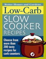 Better Homes and Gardens Low Carb Slow Cooker Recipes