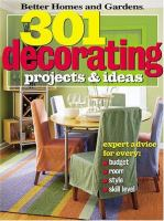 Better Homes and Gardens 301 Decorating Projects & Ideas