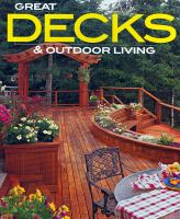 Great Decks and Outdoor Living
