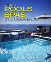 Great Pools, Spas & Outdoor Living