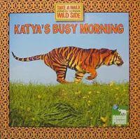 Katya's Busy Morning