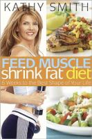 Feed Muscle Shrink Fat Diet
