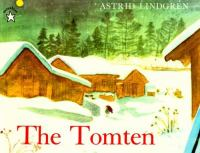 The Tomten, Adapted by Astrid Lindgren From A Poem by Viktor Rydberg