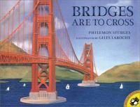 Bridges Are to Cross