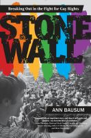 Stonewall--breaking out in the fight for gay rights [electronic resource (ebook from OverDrive)]