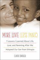 More Love, Less Panic
