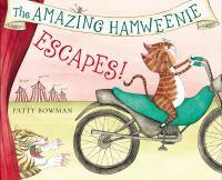The Amazing Hamweenie Escapes
