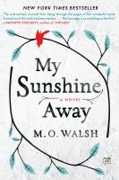 My Sunshine Away