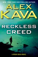 Reckless Creed Ryder Creed Series, Book 3.