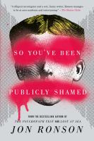 So You've Been Publicly Shamed