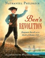 Ben's Revolution : Benjamin Russell and the Battle of Bunker Hill