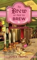 To Brew or Not to Brew--a Brewing Trouble Mystery
