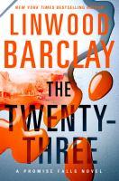 The Twenty-Three : A Promise Falls Novel