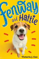 Fenway and Hattie Series, Book 1